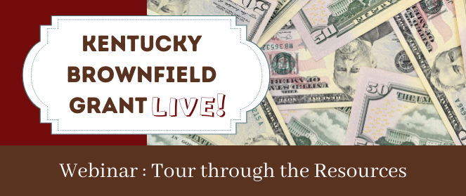 Kentucky Brownfield Grant Live Graphic